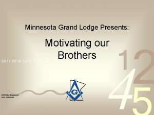 Minnesota Grand Lodge Presents Motivating our Brothers MWB