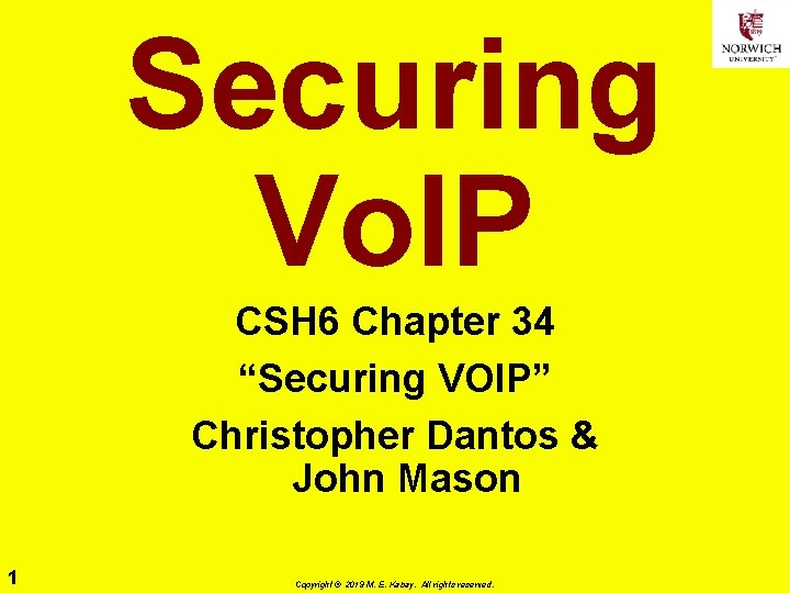 Securing Vo IP CSH 6 Chapter 34 Securing