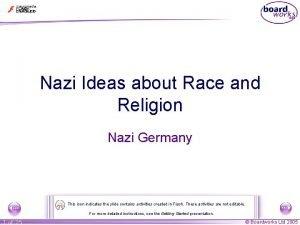Nazi Ideas about Race and Religion Nazi Germany