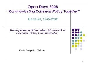 Open Days 2008 Communicating Cohesion Policy Together Bruxelles