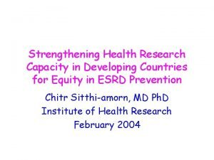 Strengthening Health Research Capacity in Developing Countries for