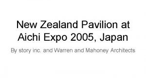 New Zealand Pavilion at Aichi Expo 2005 Japan
