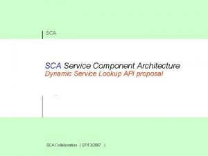 SCA Service Component Architecture Dynamic Service Lookup API
