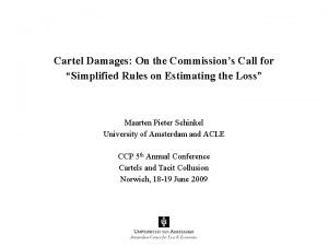 Cartel Damages On the Commissions Call for Simplified