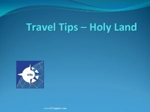 Travel Tips Holy Land www ETSagents com Travel