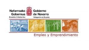 Bruselako Ordezkaritza Delegacin en Bruselas Empleo y Emprendimiento