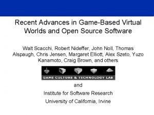 Recent Advances in GameBased Virtual Worlds and Open