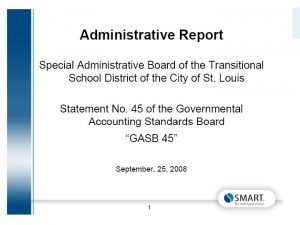 August 2008 EXECUTIVE SUMMARY Saint Louis Public Schools