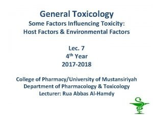 General Toxicology Some Factors Influencing Toxicity Host Factors