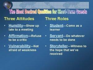 Three Attitudes Three Roles HumilityShow up StudentCome as