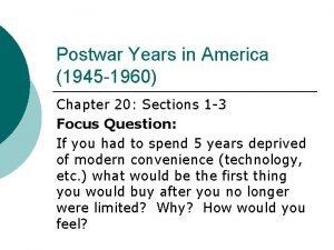 Postwar Years in America 1945 1960 Chapter 20
