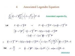 4 Associated Legendre Equation Associated Legendre Eq Let