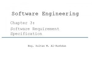 Software Engineering Chapter 3 Software Requirement Specification Eng