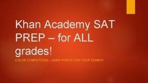Khan Academy SAT PREP for ALL grades COLOR
