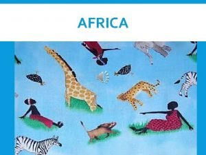 AFRICA THE PARTITION OF AFRICA 1800 1914 OBJECTIVES