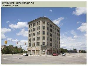 CPA Building 2238 Michigan Ave Corktown Detroit CPA