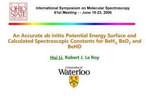 International Symposium on Molecular Spectroscopy 61 st Meeting