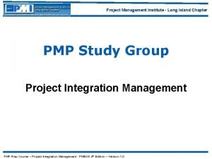Project Management Institute Long Island Chapter PMP Study