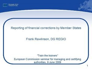 European Union Cohesion Policy Reporting of financial corrections