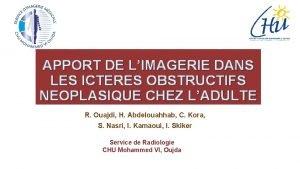 APPORT DE LIMAGERIE DANS LES ICTERES OBSTRUCTIFS NEOPLASIQUE
