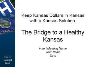 Keep Kansas Dollars in Kansas with a Kansas