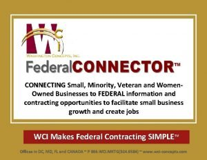 CONNECTING Small Minority Veteran and Women Owned Businesses