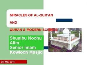 MIRACLES OF ALQURAN AND QURAN MODERN SCIENCE Shuaibu