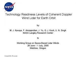 Technology Readiness Levels of Coherent Doppler Wind Lidar