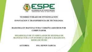 VICERRECTORADO DE INVESTIGACIN INNOVACION Y TRANSFERENCIA DE TECNOLOGIA