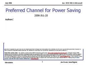 July 2006 doc IEEE 802 11 06xxxxr 0