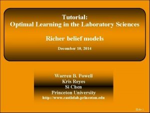 Tutorial Optimal Learning in the Laboratory Sciences Richer