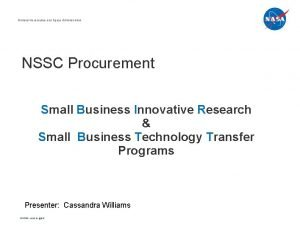 National Aeronautics and Space Administration NSSC Procurement Small