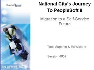 National Citys Journey To People Soft 8 Migration