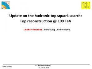 Update on the hadronic top squark search Top