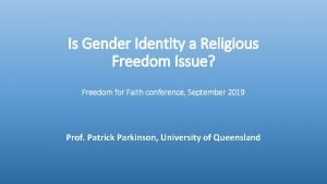 Is Gender Identity a Religious Freedom Issue Freedom