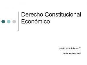 Derecho Constitucional Econmico Jos Luis Crdenas T 23