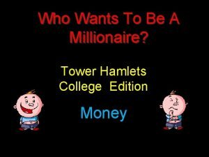 Who Wants To Be A Millionaire Tower Hamlets