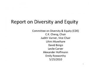 Report on Diversity and Equity Committee on Diversity