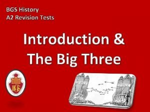 BGS History A 2 Revision Tests Introduction The