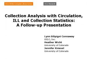 Collection Analysis with Circulation ILL and Collection Statistics