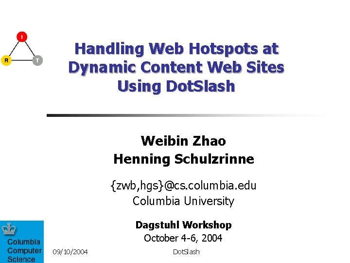 Handling Web Hotspots at Dynamic Content Web Sites