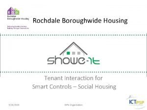 Rochdale Boroughwide Housing Tenant Interaction for Smart Controls