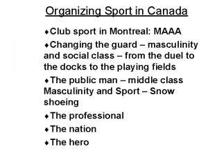 Organizing Sport in Canada Club sport in Montreal