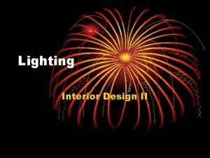 Lighting Interior Design II Natural Light Provided by