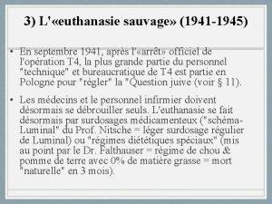 3 L euthanasie sauvage 1941 1945 En septembre