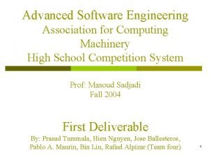 Advanced Software Engineering Association for Computing Machinery High