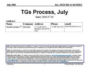 July 2006 doc IEEE 802 11 061028 r