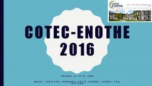 COTECENOTHE 2016 GALWAY MIEKE CHRISTINE 15 19 OF