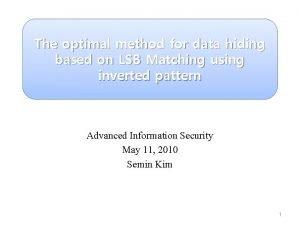 The optimal method for data hiding based on