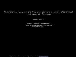 Thymic stromal lymphopoietin and OX 40 ligand pathway